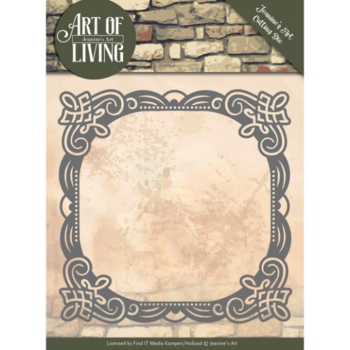 Dies - Jeanine's Art - Art of Living - Art of Living Frame